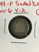 1849-P SEATED HALF DIME 9 OVER 6 V-2 GOOD