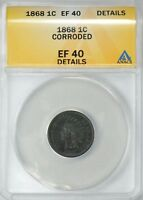1868 INDIAN HEAD CENT 1C ANACS EF40 DETAILS  SHIPS FREE