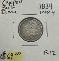 1834 PHILADELPHIA MINT LARGE 4 SILVER CAPPED BUST DIME