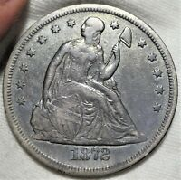 1872 SEATED LIBERTY DOLLAR  FINE EXTRA FINE  EARLY SILVER $1 TYPE COIN