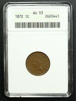 1872 INDIAN HEAD CENT COPPER PENNY ANACS AU 53