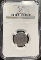 1807 10C JR-1 DRAPED BUST DIME NGC AG-3 -