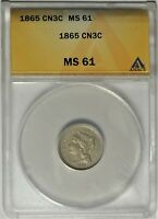 MPD 1865 3CN ANACS MINT STATE 61 UNCIRCULATED UNLISTED MISPLACED DATE THREE CENT NICKEL