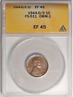 1944-D/S 1C ANACS EF 45 CHOICE  FINE EXTRA FINE  OMM FS-511 LINCOLN CENT COIN