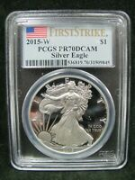 2015-W PROOF AMERICAN SILVER EAGLE PCGS PR 70 DCAM FIRST STRIKE