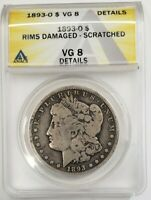 1893 O MORGAN SILVER DOLLAR ANACS VG 8 DAMAGED, SCRATCHED MINTAGE KEY DATE