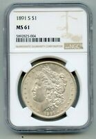 1891 S MORGAN SILVER DOLLAR NGC MINT STATE 61