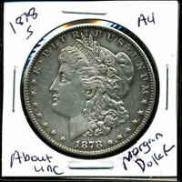 1878 S AU MORGAN DOLLAR 90SILVER COIN ABOUT UNCIRCULATED COMBINE SHIP$1 WC3004