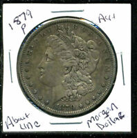 1879 P AU MORGAN DOLLAR 90 SILVER COIN ABOUT UNCIRCULATED COMBINE SHIP$1WC1538