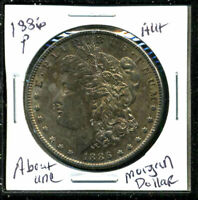 1886 P AU MORGAN DOLLAR 90 SILVER ABOUT UNCIRCULATED COMBINE SHIP $1 COIN3431