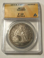 U.S. - 1870 SILVER SEATED DOLLAR ANACS F 12 DETAILS CLEANED