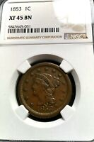 1853 LARGE CENT BRAIDED HAIR NGC EXTRA FINE -45 BN  HIGH GRADE WITH GREAT EYE APPEAL