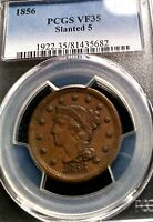 1856 LARGE CENT BRAIDED HAIR PCGS VF-35 SLANTED 5 GREAT DETAILS AND EYE APPEAL