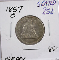 RAW 1857 O SEATED LIBERTY 25C UNCERTIFIED UNGRADED NOLA SILVER QUARTER COIN
