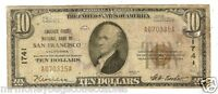 $10.00 1929 NATIONAL BANK NOTE SAN FRANCISCO CA. CHARTER 1741  T 1