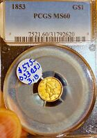 1853 CERTIFIED GOLD $1..PCGS MS 60..TONED LUSTER SALE 30 OFF REDUCED 2/13