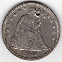 1846 SEATED LIBERTY SILVER DOLLAR VF DETAILS HOLED