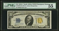 $10 1934 A NORTH AFRICA SILVER CERTIFICATE PMG 55 ABOUT UNCIRCULATED