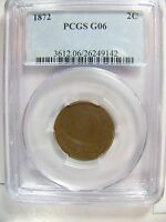 1872 TWO CENT PCGS G06 CERT 26249142