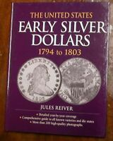 UNITED STATES EARLY SILVER DOLLARS 1794   1803 BY JULES REIVER