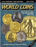 STANDARD CATALOG OF WORLD COIN 1601 1700 17TH CENTURY 3RD EDITION