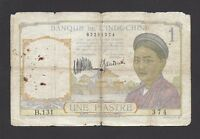 FRENCH INDOCHINA     1 PIASTRE  1932  @   @