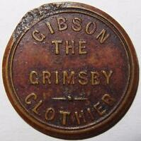 GRIMSBY GIBSON THE CLOTHIER IMITATION D WITHERS 1708 BRASS 20MM DAMAGE