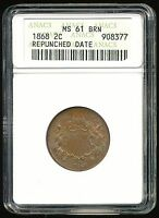 1868-P REPUNCHED DATE TWO CENT PIECE 2C ANACS MINT STATE 61 BROWN BN