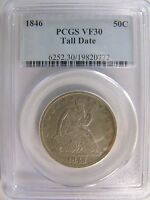 1846 LIBERTY SEATED HALF DOLLAR PCGS VF 30 CERT 19820772 TALL DATE