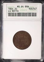 1864 TWO CENT PIECE, LARGE MOTTO VARIETY, CERTIFIED MINT STATE 64 BRN BY ANACS