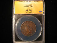 1830 CORONET LARGE CENT ANACS VF 30 DETAILS CORRODED