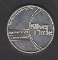 SILVER CIRCLE, ONE TROY OUNCE .999 SILVER  RR 204
