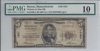 $5.00 TEN DOLLAR PMG VG 10   1929 NATIONAL BANK NOTE  BOSTON MA. T 1 CH 1527