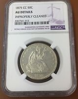 1875 CC NGC AU DETAILS SEATED LIBERTY SILVER HALF DOLLAR : 6000 ITEMS