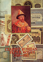 CZARIST IMPERIA RUSSIAN PAPER MONEY 1769   1917 COIN BANK NOTES REFERENCE BOOK