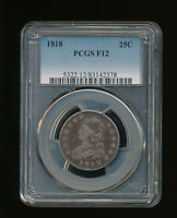 1818 P CAPPED BUST SILVER QUARTER DOLLAR 25C PCGS FINE 12 TYPE 1 LARGE SIZE