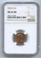 1913-S LINCOLN CENT NGC MINT STATE 62RB 8491 LOOKS R. STRONG STRIKE.