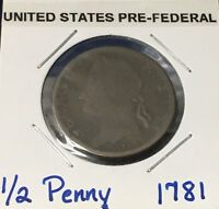 1781 LONG LIVE THE KING NORTH WALES HALF PENNY   PRE FEDERAL EVASION TOKEN
