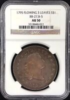 1795 FLOWING HAIR SILVER DOLLAR, 3 LEAVES VARIETY BB-27, B-5, AU 50 BY NGC