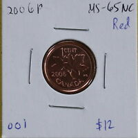 2006P CANADIAN ONE CENT  FINISH : MS 65 NC; RED