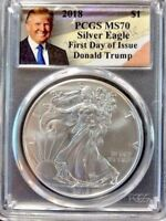 2018  SILVER EAGLE - PCGS MS70 - FIRST DAY OF ISSUE - DONALD TRUMP LABEL
