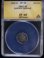 1862 SEATED HALF DIME  ANACS EF45 DETAILS