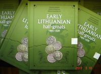 POST MEDIEVAL HAMMERED COINS CATALOGUE EARLY LITHUANIAN HALF GROATS 1495 1529