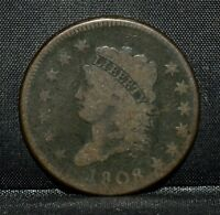 1808 CLASSIC HEAD LARGE CENT  VG  GOOD  1C  NOW CHOICE COIN TRUSTED