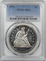 1871 PROOF LIBERTY SEATED DOLLAR PCGS PR-61