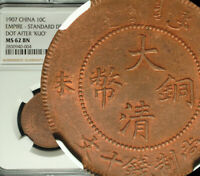 1907 CHINA EMPIRE 10 CASH NGC MS 62 BN SUPERB LUSTER