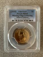 2010 MILLARD FILLMORE PCGS MINT STATE 65 MISSING EDGE LETTERS ERROR COIN 504102.65