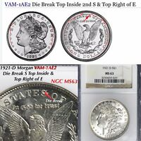 1921-D MORGAN VAM 1AE2 DIE BREAK TOP INSIDE 2ND S & TOP RIGHT OF E NGC MINT STATE 63