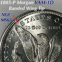 1885-P MORGAN DOLLAR VAM-1D BANDED WING TIP NGC MINT STATE 65 FINEST KNOWN