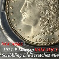 1921 P MORGAN VAM-3DC1 SCRIBBLING DIE SCRATCHES 64 PCGS MINT STATE 65 FINEST KNOWN